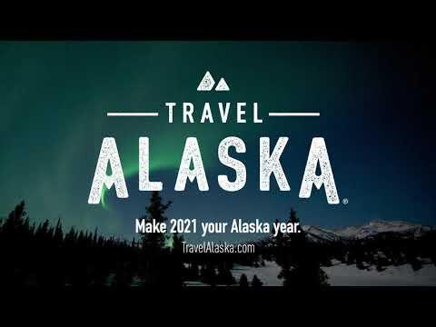 Make 2021 Your Alaska Year
