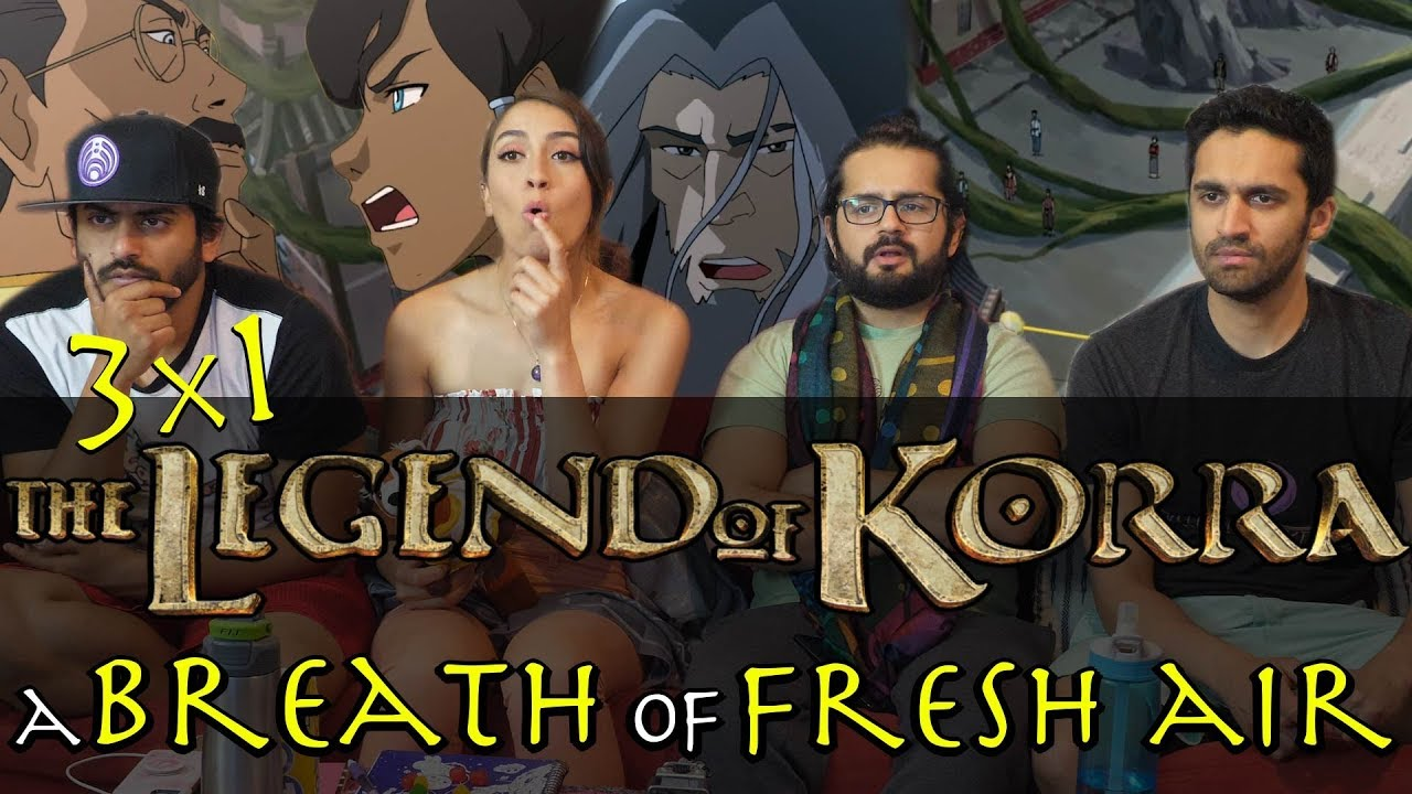 Download The Legend of Korra - 3x1 - A Breath of Fresh Air - Group Reaction
