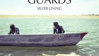 Watch Guards Silver Lining video