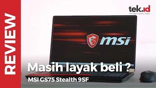 MSI GS75 Stealth 9SF, laptop low-profile yang masih kencang banget