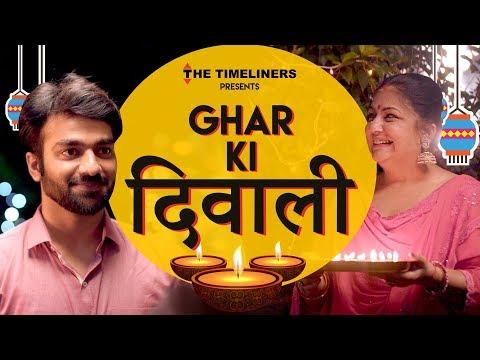 Ghar Ki Diwali | The Timeliners