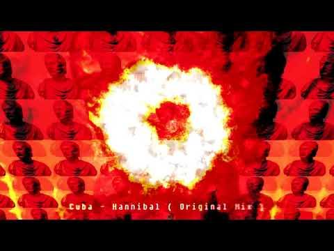 Cuba - Hannibal ( Original Mix )