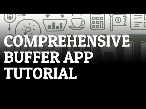 In-Depth BufferApp Tutorial