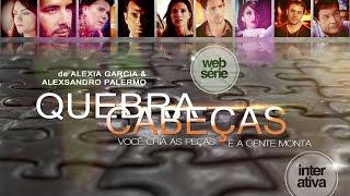 QUEBRA CABEÇAS - Websérie Interativa │ Teaser