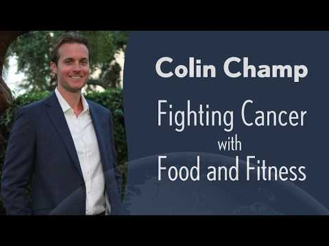 Colin Champ: Fighting Cancer with Food and Fitness