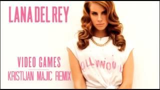 Lana Del Rey - Video Games (Kristijan Majic Remix)