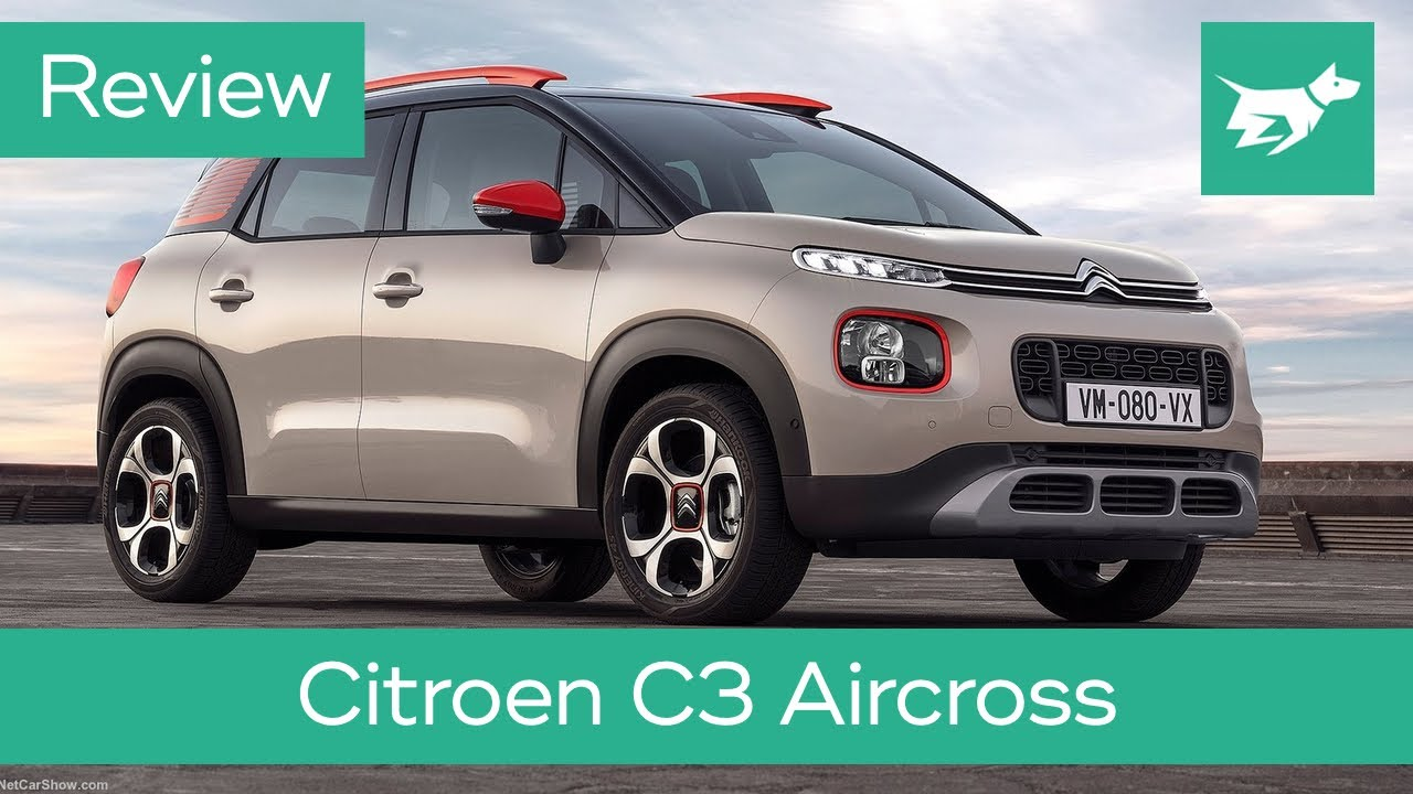 Citroen       C3       Aircross    2019 review     Is It an SUV   YouTube