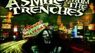 A Smile From The Trenches - Leave The Gambling For Vegas (2008) [Full Album]