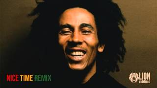 Bob Marley - Nice Time (LionRiddims Remix)