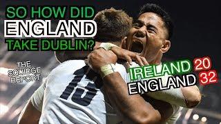 So How Did England Take Dublin? | Ireland 20 - 32 England | The Squidge Report