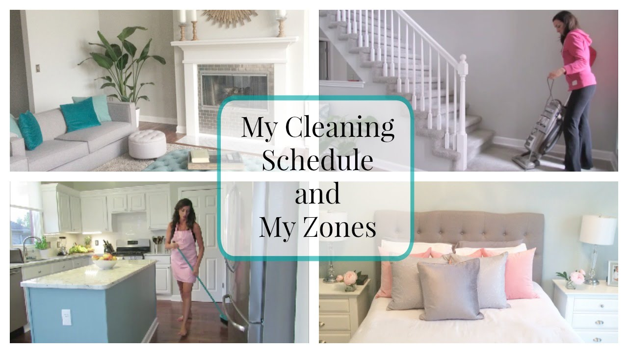 my house cleaning schedule and my zones - youtube
