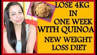 How to lose weight fast 4kg in 7 days with quinoa | full day diet plan/meal plan hindi chart for loss uinoa is one of the world's ...
