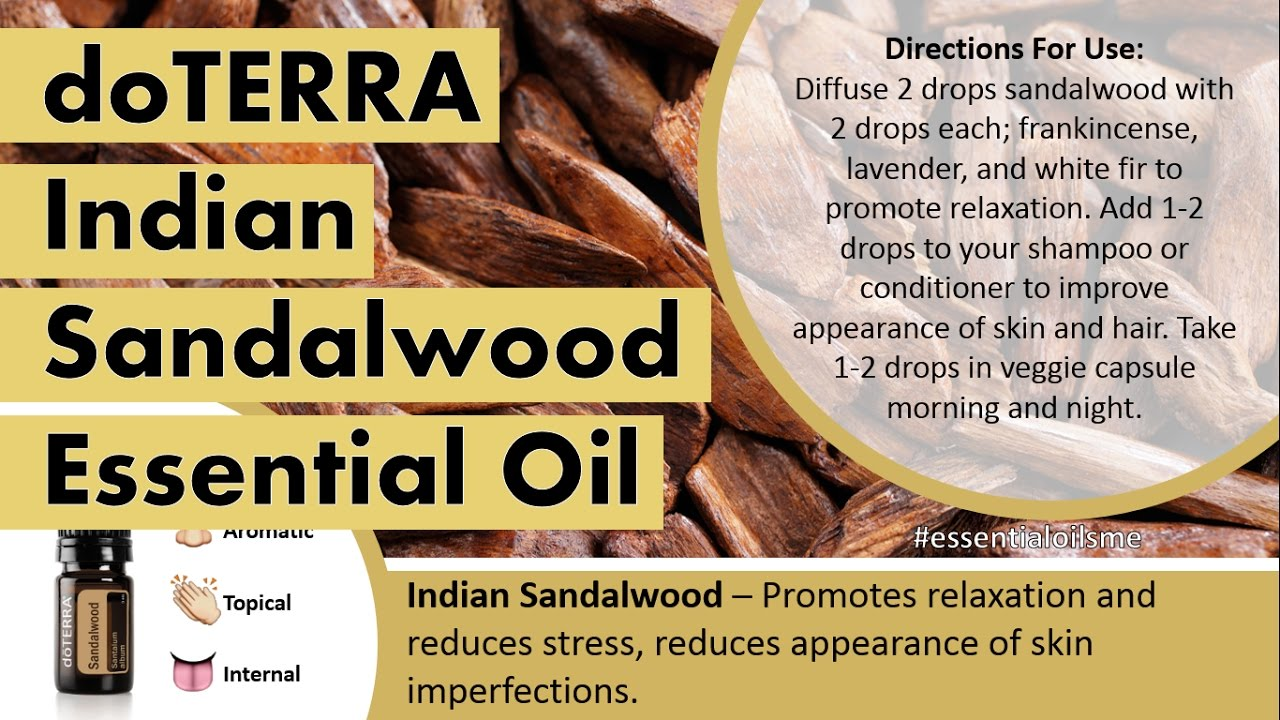 Outstanding doTERRA Indian Sandalwood Essential Oil Uses ...
