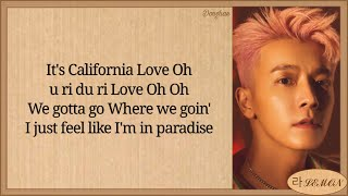 Download DONGHAE California Love (Feat JENO of NCT) Easy Lyrics