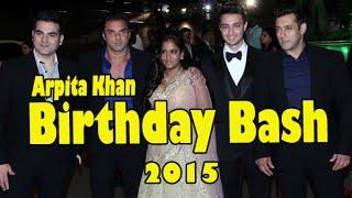UNCUT: Salman Khan Sister Arpita Khan Birthday Party 2015 With Bollywood Celebs