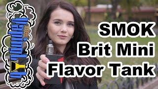 Обзор клиромайзера SMOK Brit Mini Flavor Tank