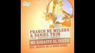 Franco De Mulero &amp Martina Camargo - Me robaste el sueno ( original mix ) -