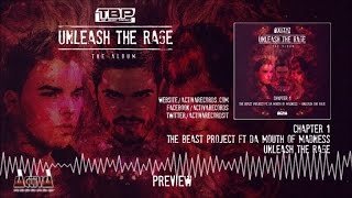The Beast Project Ft. Da Mouth Of Madness - Unleash The Rage - Official Preview (Activa Records)