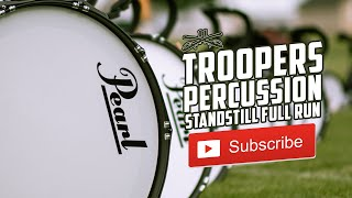 Troopers Percussion 2019 - Standstill Full Run