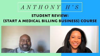 Student Review of the (Start A Medical Billing Business) Course