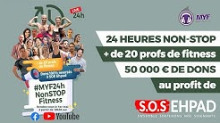 🔴 LIVE - 24h de FITNESS NON STOP pour SOS EHPAD #MYF24hNonStopFitness