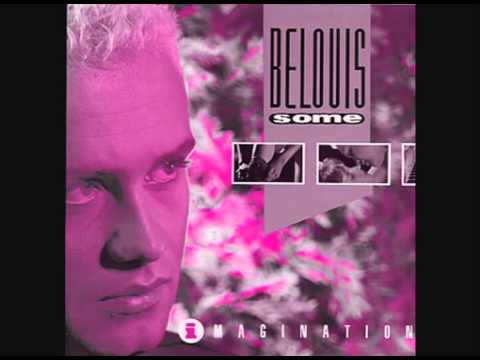 BELOUIS SOME - IMAGINATION (BeLoVeD Vocal Mix)