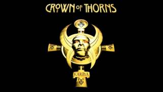 Watch Crown Of Thorns Before It Slips Away video