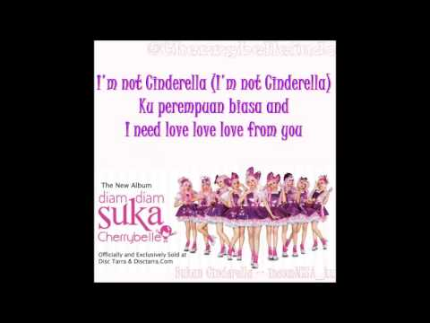 CherryBelle - Bukan Cinderella With Lyrics