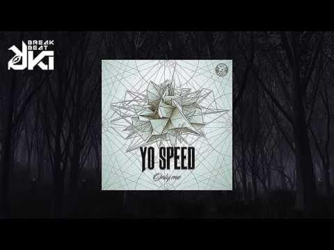 Yo Speed - Only Me (Con esto voy a dar de comer a mis hijos mix) Need Money