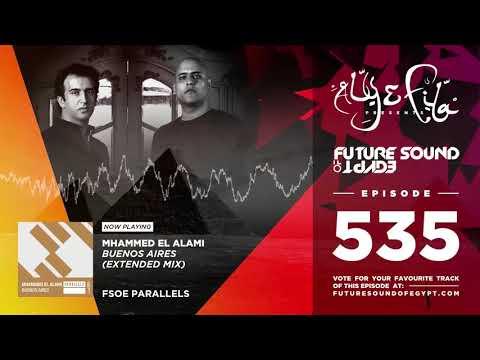 Aly & Fila - Future Sound Of Egypt FSOE 535 second half