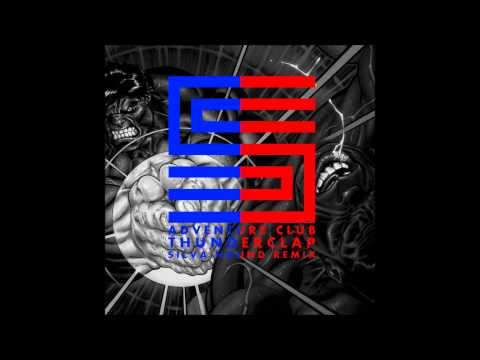 Adventure Club - Thunderclap (Silva Hound Remix)