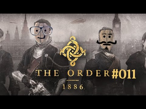 Let's Play The Order 1886 - #11 - Die Standpauke! [Coop/PS4/deutsch/HD]