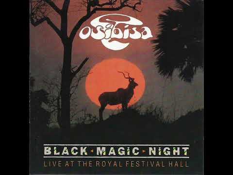 Woyaya-- Osibisa /Black Magic Night [Live at the Royal Festival Hall]