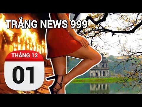 Hà Nội không vội chết ngay... | TRẮNG NEWS 999 | 01/12/2016