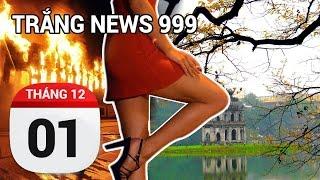 TRẮNG NEWS 999 - Hà Nội không vội chết ngay........ - 01/12/2016