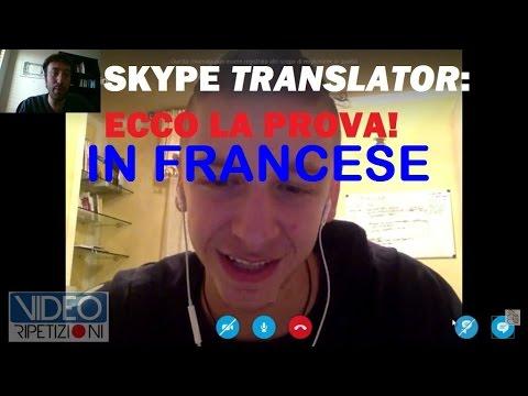 SKYPE TRANSLATOR ITA: PROVIAMOLO IN FRANCESE - VIDEORIPETIZIONI