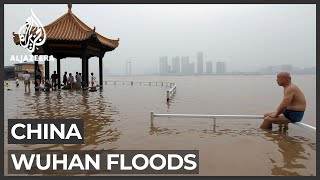 Wuhan on alert again: Flooding poses threat to 11 million people