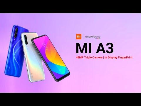 Xiaomi Mi A3 : 100% Official FIRST LOOK | Mi A3 Specifications, Launch Date & Price in India | Mi A3