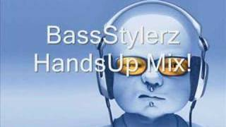 Techno Mix/Handsup (By BassStylerz)