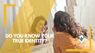 The Importance Of Knowing Your True Identity || RCTV
