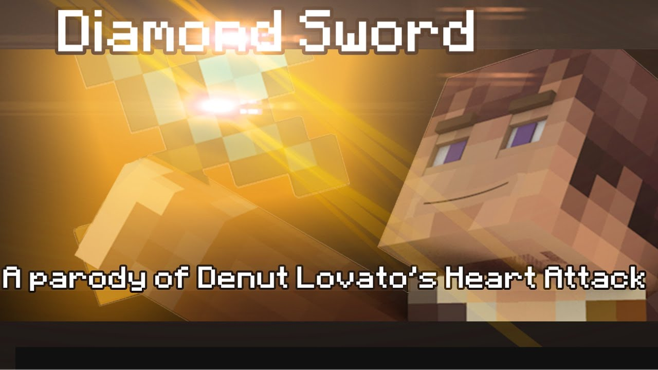 """Diamond Sword"" - A Minecraft Parody of Demi Lovato's ""Heart Attack"""