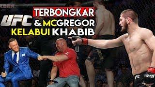 5 BUKTI DRAMA SETTINGAN UFC DAN CONOR MCGREGOR UNTUK MENGKLABUI KHABIB NURMAGOMEDOV
