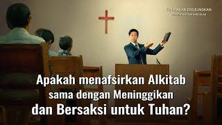 Kota Akan Digulingkan(4)Apakah Menafsirkan Alkitab Ssama Dengan Meninggikan Dan Bersaksi Untuk Tuhan