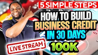 How to build business credit in 30 days or less | With No Personal Guarantee | LiveStream 9.29.2021