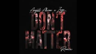 Video ZAYN and August alsina -- don't matter (remix) download MP3, 3GP, MP4, WEBM, AVI, FLV April 2018