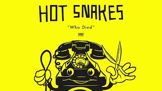 Hot Snakes - Who Died