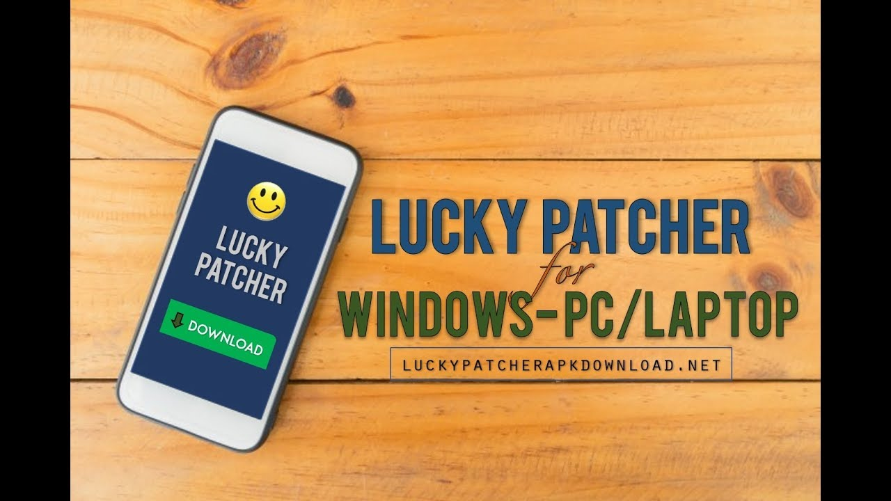 Download Lucky Patcher For PC/Windows 10/8 1/8/7 – Lucky Patcher PC