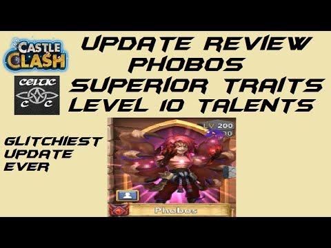 Update Review  Phobos, Superior Traits, Level 10 Talents  Castle Clash