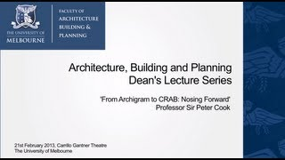 Dean's Lecture Series 2013 - Prof. Sir Peter Cook