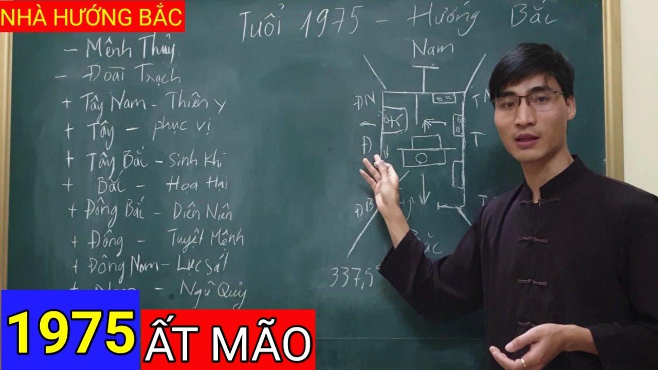 ẤT MÃO 1975 XÂY NHÀ HƯỚNG BẮC CẦN CHÚ Ý VỊ TRÍ ĐẶT BẾP | Thầy Dương Cơ